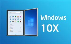 Windows 10X là gì ? Tương lai của phần mềm Microsoft