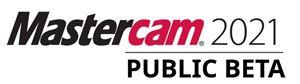 Mastercam2021 Những cải tiến mới nhất