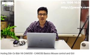 Hướng dẫn cơ bản cách sử dụng phần mềm CAM350