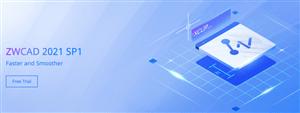 Phần mềm ZWCAD 2021- những kiến thức cơ bản