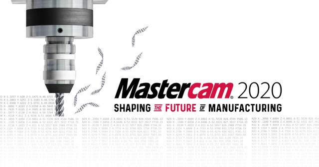 MasterCAM 2020 có gì mới? Những tính năng mới trên MasterCAM 2020
