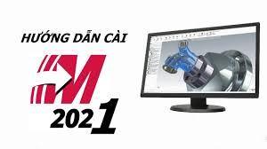 Hướng dẫn cài đặt phần mềm bản quyền MasterCam 2021